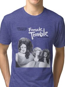 female trouble divine john waters Tri-blend T-Shirt