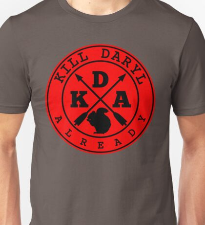 Kill Daryl Already T-Shirt