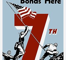 Buy Your Extra Bonds Here - 7th War Loan by warishellstore