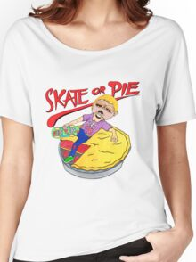 Skate Or Pie! Women's Relaxed Fit T-Shirt