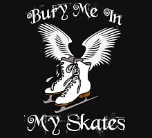 Bury Me In My Skates 2 Womens Fitted T-Shirt