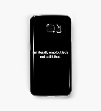 i'm literally emo. Samsung Galaxy Case/Skin