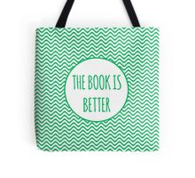 The Book Is Better 2 Tote Bag