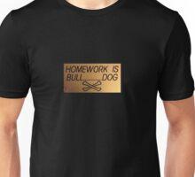 Homework?! Unisex T-Shirt