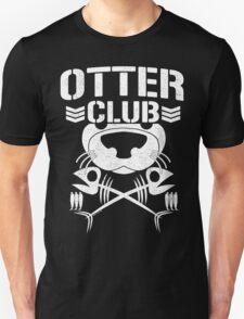 """""""Otter Club: It's Reeeeeeal !!"""" T-Shirt"""