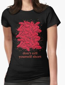 Don't Cell Yourself Short T-Shirt
