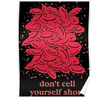 Don't Cell Yourself Short Poster
