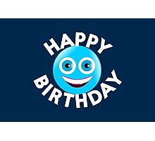 Happy Birthday Smiley Photographic Print