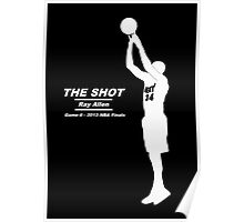 """The Shot"" by Ray Allen (Game 6) black shirt version Poster"
