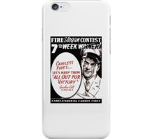 Carelessness Causes Fires iPhone Case/Skin