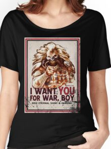 I Want YOU for WAR, BOY (dark colors) Women's Relaxed Fit T-Shirt