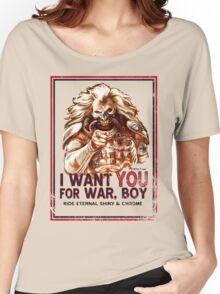 I Want YOU for WAR, BOY Women's Relaxed Fit T-Shirt