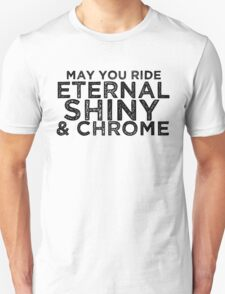 May You Ride T-Shirt
