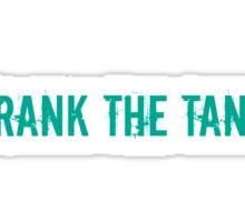Frank the Tank! Sticker