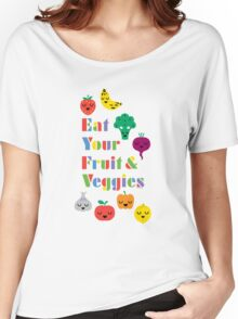 Eat Your Fruit & Veggies lll Women's Relaxed Fit T-Shirt