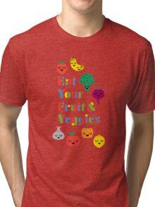 Eat Your Fruit & Veggies lll Tri-blend T-Shirt