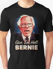 Give Em Hell Bernie T-Shirt