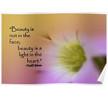 beauty is a light in the heart Poster
