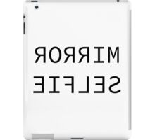 Mirror Selfie iPad Case/Skin