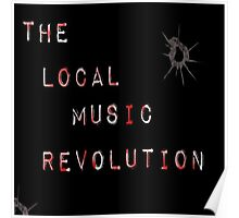 The Local Music Revolution Original Logo Poster