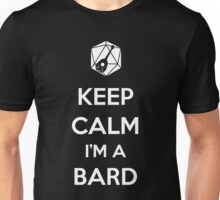 Keep Calm I'm a Bard Unisex T-Shirt