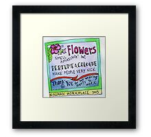 Flowers Smell Amazing - But Perfume Makes People Sick  Framed Print