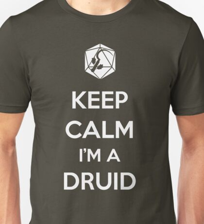 Keep Calm I'm a Druid Unisex T-Shirt