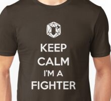 Keep Calm I'm a Fighter Unisex T-Shirt