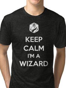 Keep Calm I'm a Wizard Tri-blend T-Shirt