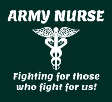 ARMY NURSE.. FIGHTING FOR THOSE WHO FIGHT FOR US. by pravinya2809