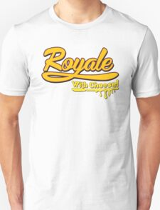 Royale With Cheese! Unisex T-Shirt