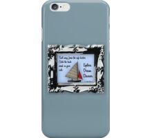Sail Away from the Safe Harbor iPhone Case/Skin