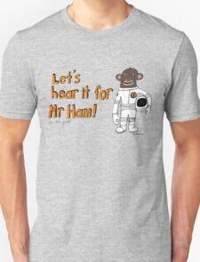 Mr Ham Unisex T-Shirt