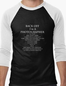 Back Off, I'm a Photographer-White Type Men's Baseball ¾ T-Shirt