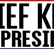 Chief Keef For President Sticker