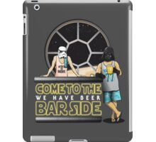 Come to the BAR side iPad Case/Skin