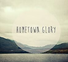 Hometown Glory by Denise Abé