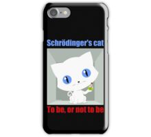 Schrödinger's Cat To be or not to be iPhone Case/Skin