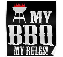 My BBQ, my rules Poster