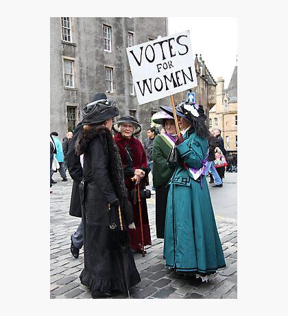 Votes for Women ! Photographic Print