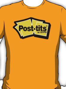 post tits or gtfo (post its logo parody) T-Shirt