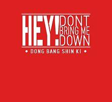 TVXQ - HEY! Don't Bring Me Down (White) Unisex T-Shirt
