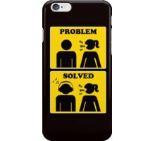 Problem solved - yellow sign girl headphones iPhone Case/Skin
