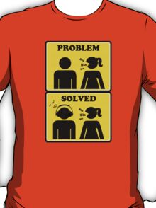 Problem solved - yellow sign girl headphones T-Shirt