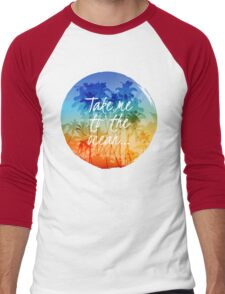 Take me to the ocean Men's Baseball ¾ T-Shirt