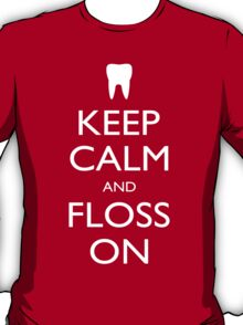 Keep Calm And Floss On - Tshirts T-Shirt
