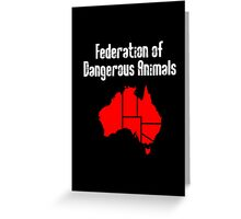 Australia: Federation of Dangerous Animals Greeting Card