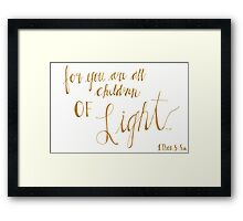 Children of Light Framed Print