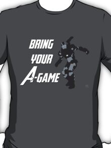 War Machine - Bring Your A-Game T-Shirt
