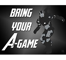 War Machine - Bring Your A-Game Photographic Print
